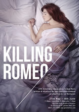 Killing Romeo at the Lion & Unicorn Theatre